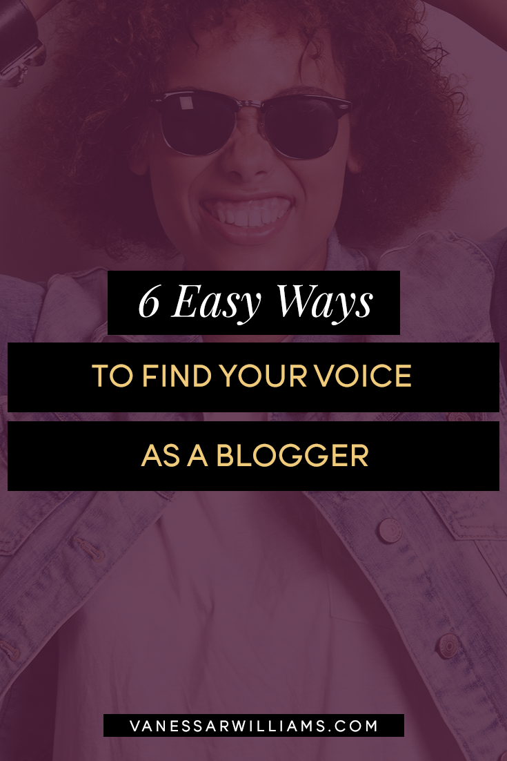 6 Easy Ways to Find Your Voice as a Blogger